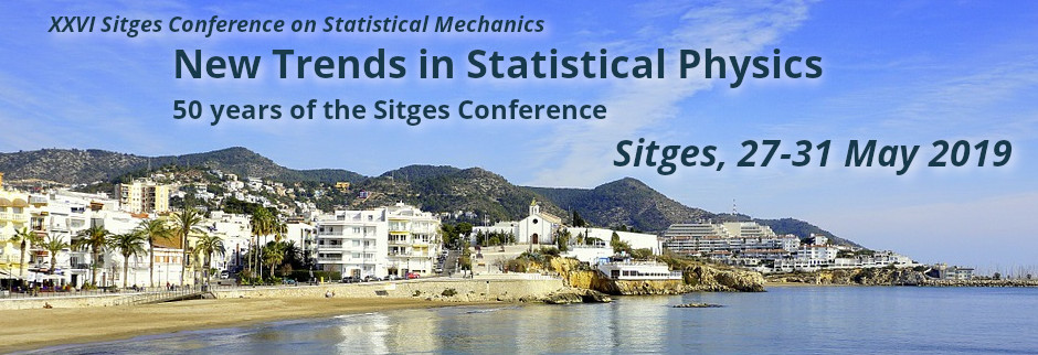 XXVI Sitges Conference on Statistical Mechanics